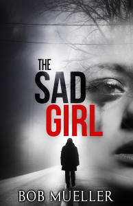 The Sad Girl by Bob Mueller